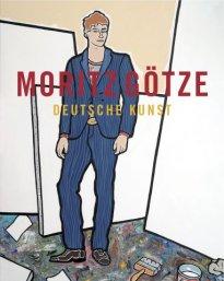 Moritz Götze: Deutsche Kunst