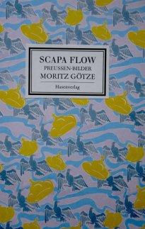 Moritz Götze: Scapa Flow