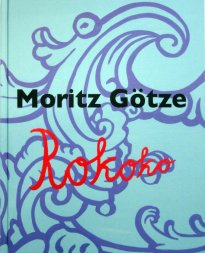 Moritz Götze: Rokoko