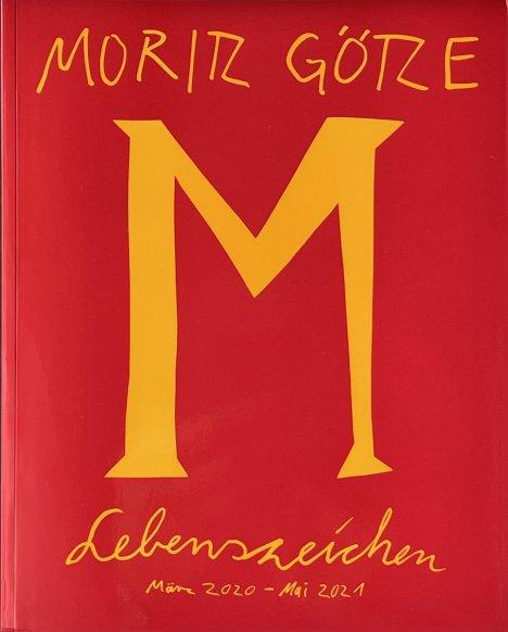 Moritz Götze - Lebenszeichen