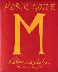 Moritz Götze: Lebenszeichen