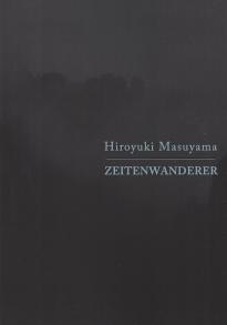 Hiroyuki Masuyama: Zeitenwanderer