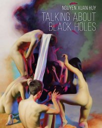 Nguyen Xuan Huy: Talking about Black Holes